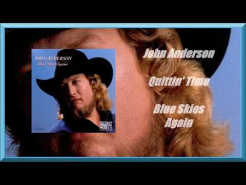 John Anderson - Quittin Time