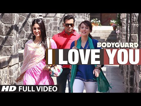 I Love You (full Song) Bodyguard Feat. Salman Khan, Kareena Kapoor video