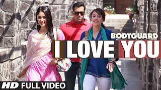 Bodyguard - I love you (Full song) Bodyguard feat. Salman khan, Kareena Kapoor