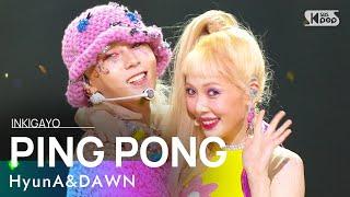 Download lagu HyunA&DAWN(현아&던) - PING PONG @인기가요 inkigayo 20210919