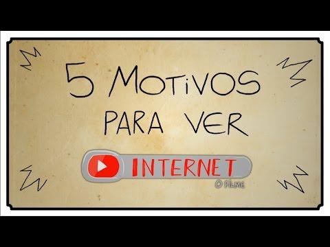 5 MOTIVOS PRA VER INTERNET O FILME thumbnail