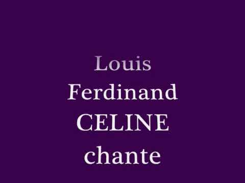 Louis Ferdinand CELINE chante Rglement Video
