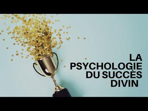 LA PSYCHOLOGIE DU SUCCÈS DIVIN
