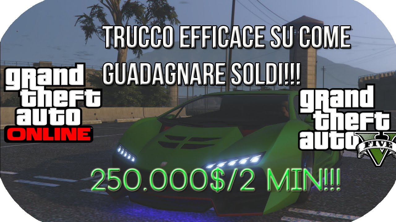 come posso fare soldi a gta 5