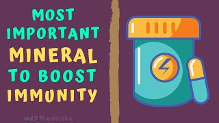 MOST IMPORTANT MINERAL TO BOOST IMMUNITY - How to boost immune power naturally