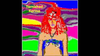 """""""Don't Lose Heart"""" by Tarnished Karma (Demo Track 1-19)"""
