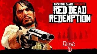 Red Dead Redemption - Part Eight