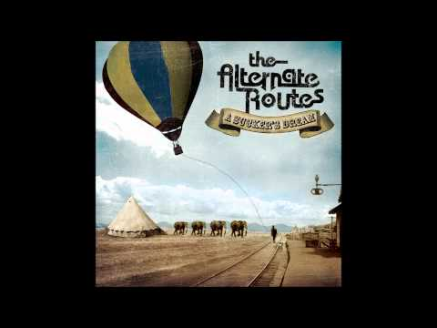 The Alternate Routes - Desdemona Live
