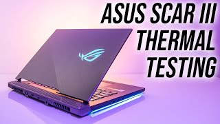 ASUS Scar III Thermal Testing - How Hot Is It?