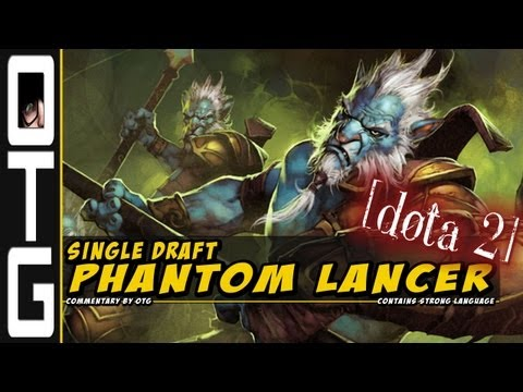 Single Draft Phantom Lancer [Dota 2]