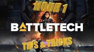 BattleTech: Hour 1 Tips & Tricks