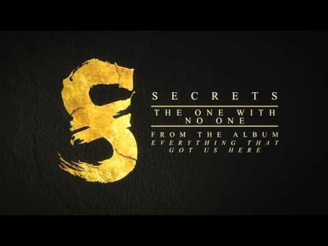 Secrets - The One With No One
