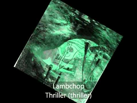 Lambchop - Thriller - Thriller (thriller)