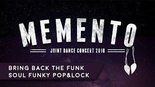 JDC 2018: Memento (Bring Back The Funk - Soul Funky Pop&Lock)
