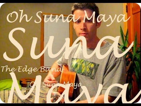 Oh Suna Maya - The Edge Band video