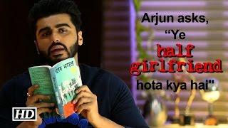 """download lagu Arjun As Madhav Asks, """"ye Halfgirlfriend Hota Kya Hai? gratis"""