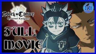 Black Clover Quartet Knights [FULL GAME MOVIE - Chronological Order]