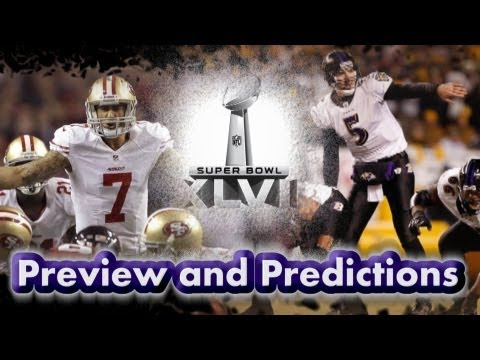 Super Bowl  XLVII preview and prediction Ravens -vs-49ERS.