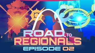 IT'S JUST A PRANK(ster)! Road to Regionals VGC 2017! Episode 02 - Pokemon Sun and Moon