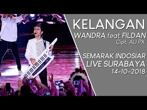 SUMPAH MERINDING WANDRA Feat FILDAN - KELANGAN (LIVE SEMARAK INDOSIAR Surabaya) #SURABAYA #INDOSIAR