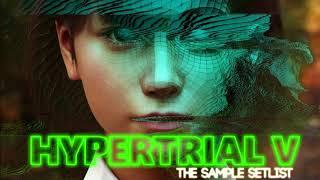 Hypertrial V: The Sample Setlist - Virginboy - The Goonies