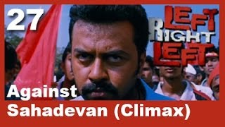 Left Right Left - Left Right Left Clip 27 | Against Sahadevan (Climax)