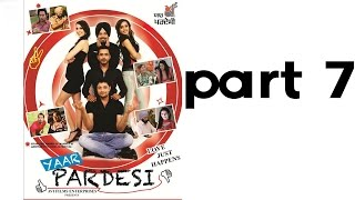 Yaar Pardesi - Yaar Pardesi - Punjabi Movie - Part 7 of 7 - Kumar Films