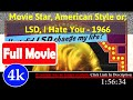 Movie Star, American Style or; LSD, I Hate You (1966) | 76131 *FuII* rjxqon