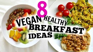 8 Vegan Breakfast Ideas For School & Work | Cheap, Easy, Delicious, Fast & Healthy!