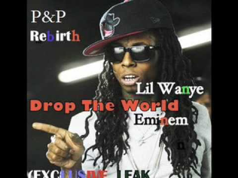 Lil Wayne - Drop The World Feat. Eminem **BRAND NEW SONG**(OFFICIAL)