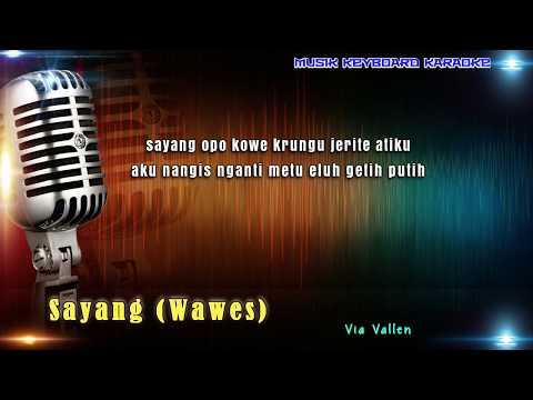 download lagu Via Vallen - Sayang Wawes Karaoke Tanpa Vokal gratis
