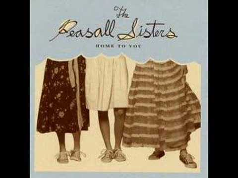 Peasall Sisters - Home To You