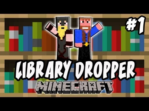 Minecraft: Library Dropper | Ep.1, Dumb and Dumber