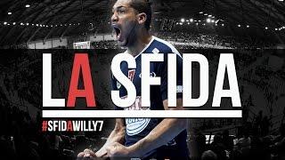 #SFIDAWILLY7
