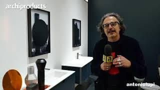Salone Internazionale del Bagno 2018 | ANTONIO LUPI - Luca Galofaro presenta i suoi Collage