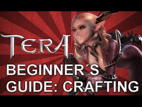 Tera Beginner's Guide: Crafting   PVP DOMINUS   2015