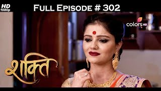 Shakti - 20th July 2017 - शक्ति - Full Episode 302
