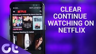 Easily Clear Continue Watching List on Netflix