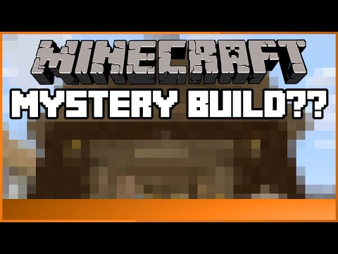 Let's Build in Minecraft - Mystery Build??