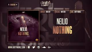 Neilio - Nothing (Official HQ Preview)
