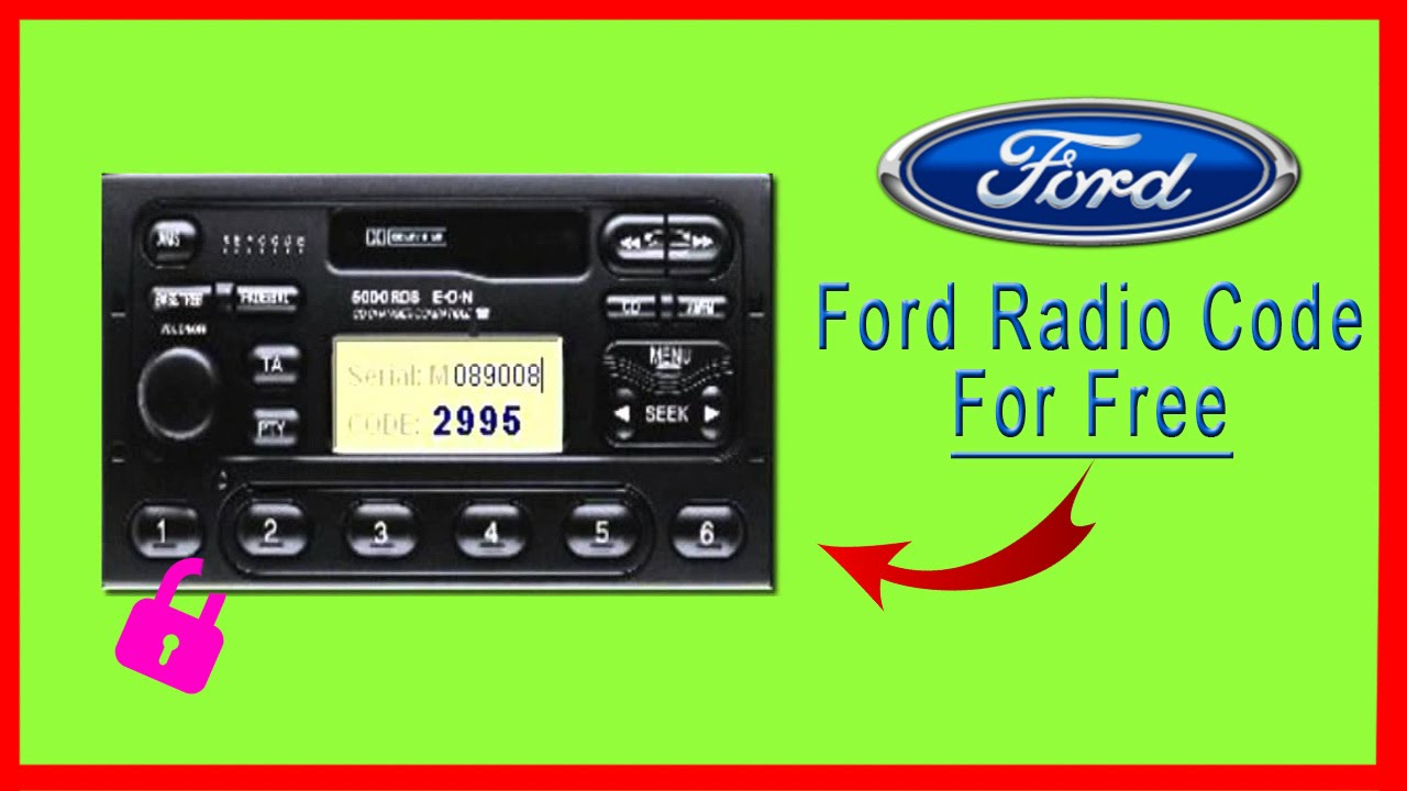 Ford Radio Code Get It For Free Youtube