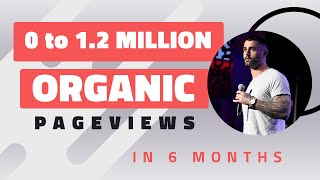 0 to 1.2 MILLION Organic Pageviews - Ryan Stewart Keynote - OMG Live 2016