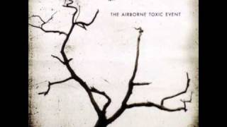 Watch Airborne Toxic Event Half Of Something Else video