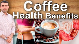 8 Incredible Coffee Health Benefits and Properties - Health Effects You Don´t Know About Coffee