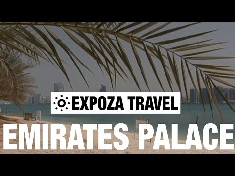 Emirates Palace Travel Video Guide - Short Version