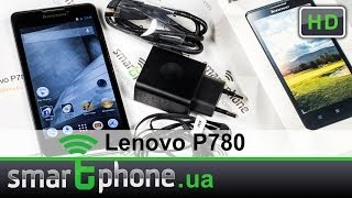 Lenovo P780 - обзор смартфона с батареей на 4000 мАч
