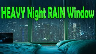 Heavy Night Rain By City Window Sleep Relax Study Sounds Ambient Noise Aultizzz Day 81