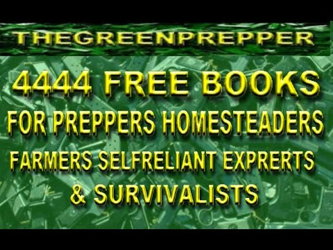 500 FREE BOOKS - For PREPPERS - HOMESTEADERS & FARMERS