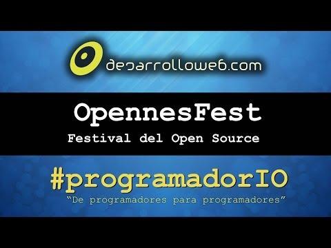 OpennesFest, Festival del Open Source #programadorIO