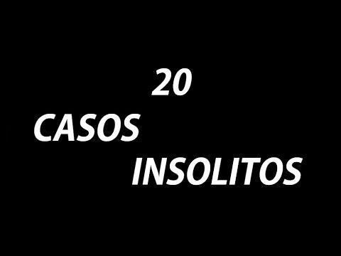 20 CASOS INSOLITOS QUE TIENES QUE VER Parte 1